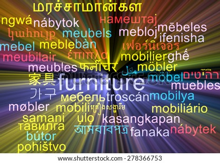 Background concept wordcloud multilanguage international many language illustration of furniture glowing light