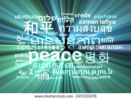 Background concept wordcloud multilanguage international many language illustration of peace glowing light - stock photo