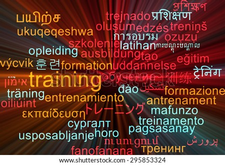Background concept wordcloud multilanguage international many language illustration of training glowing light