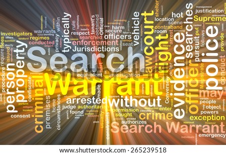 Background concept wordcloud of search warrant glowing light - stock photo