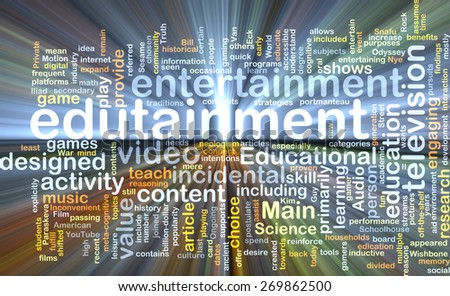 Background text pattern concept wordcloud illustration of edutainment glowing light - stock photo