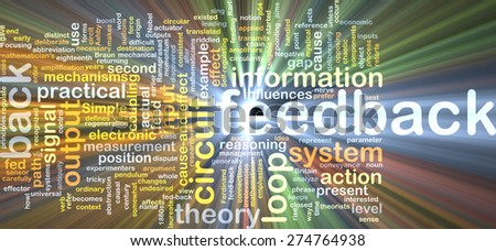Background text pattern concept wordcloud illustration of feedback glowing light - stock photo