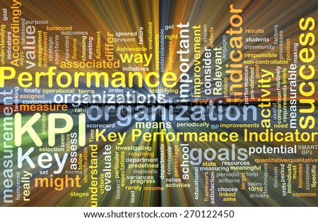 Background text pattern concept wordcloud illustration of KPI Key Performance Indicator glowing light - stock photo