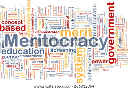 Background text pattern concept wordcloud illustration of meritocracy - stock photo