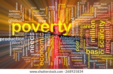 Background text pattern concept wordcloud illustration of poverty glowing light - stock photo