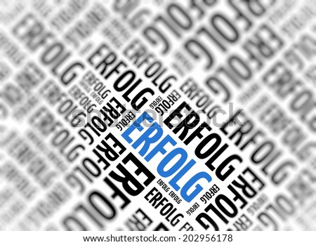 Background with german word - Erfolg (Success) - repeated in random sizes and orientations in black text with one central word in large blue uppercase lettering and selective focus