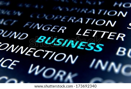 Background with words business, connection, letter, cooperation, work,  view right