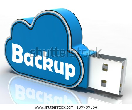 Backup Cloud Pen drive Meaning Data Storage Archiving Or Safe Copy - stock photo