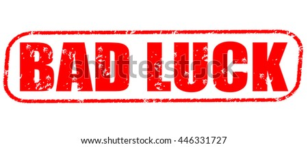 bad luck stamp on white background