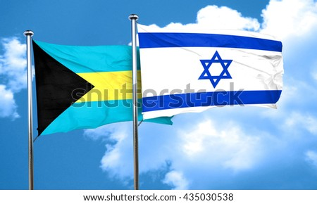 Bahamas flag with Israel flag, 3D rendering