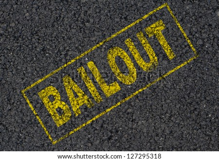Bailout sign background - stock photo