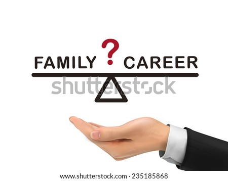 balance between family and career holding by realistic hand over white background - stock photo