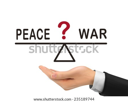 balance between peace and war holding by realistic hand over white background - stock photo