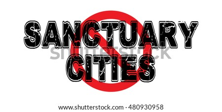 Ban Sanctuary Cities, American cities that do not enforce federal immigration laws. High-resolution raster JPEG version.