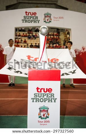 BANGKOK THAILAND JULY 14 :True Super Trophy Liverpool FC is displayed  during the international friendly match Thai All Stars and Liverpool FC at Rajamangala Stadium on July14,2015 in,Thailand.