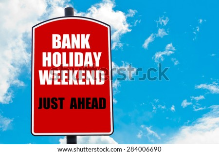 weekend holiday
