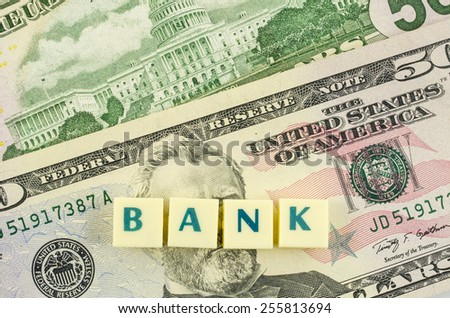 Bank word on dollar background. Finance concept