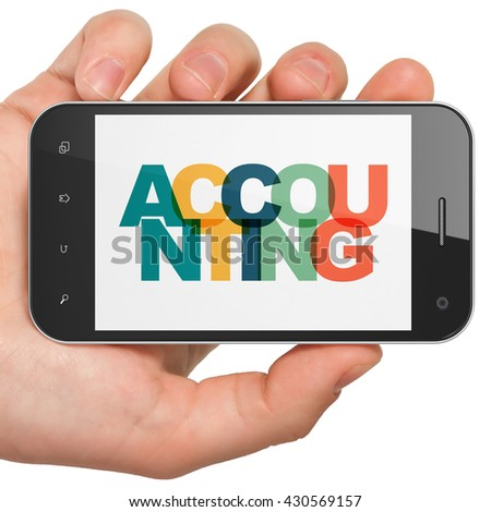 Banking concept: Hand Holding Smartphone with Painted multicolor text Accounting on display, 3D rendering