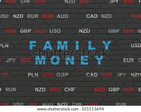 Banking concept: Painted blue text Family Money on Black Brick wall background with Currency