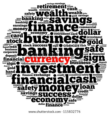 Banking currency info-text graphics and arrangement concept on white background (word cloud)