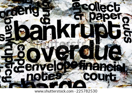 Bankrupt overdue concept - stock photo