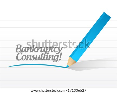 bankruptcy consulting message illustration design over a white background