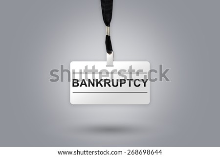 bankruptcy on badge with grey radial gradient background - stock photo