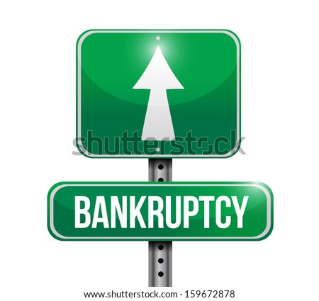 bankruptcy road sign illustration design over a white background - stock photo