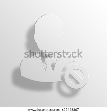 banned 3D Paper Icon Symbol Business Concept