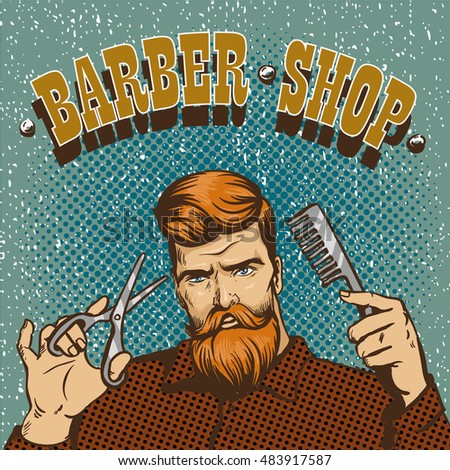 Barber shop poster illustration. Hipster barber stylist with scissors shop design in vintage pop art style.