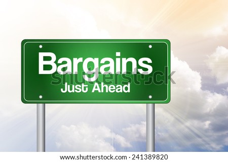 Bargains Just Ahead Green Road Sign concept  - stock photo