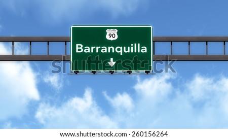 Barranquilla Highway Road Sign - stock photo