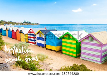 Bathing boxes at Brighton Beach, Australia with hand written text Australian beach boxes
