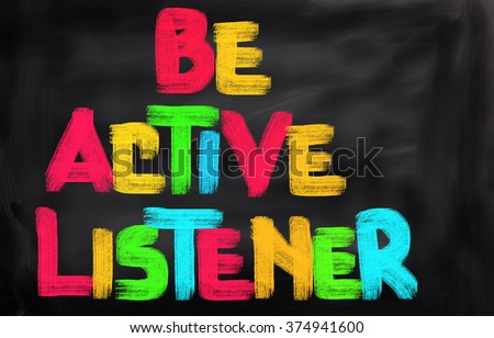 Be Active Listener Concept