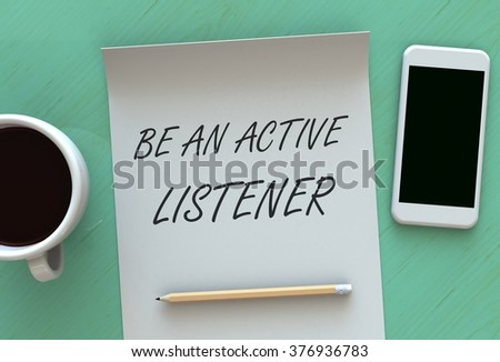active listening paper Active listening is a communication skill that facilitates understanding, comprehension, and compassion between people good listeners actively process.