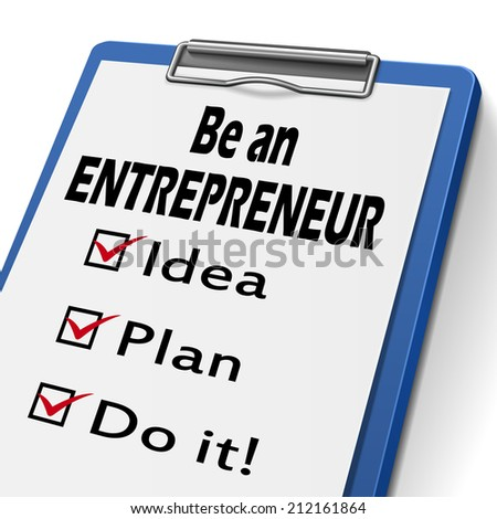 be an entrepreneur clipboard with check boxes marked for idea, plan and do it - stock photo
