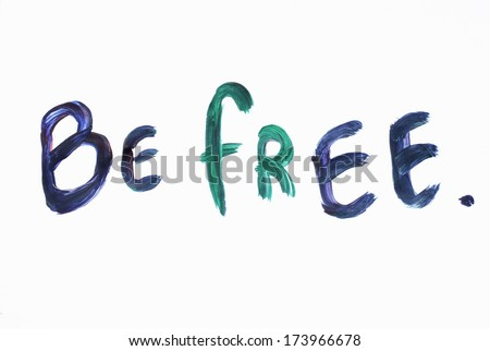 Be free background or Be free - stock photo