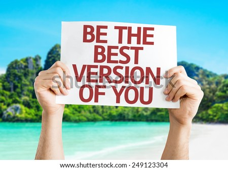 Be the Best Version of You card with a beach background - stock photo