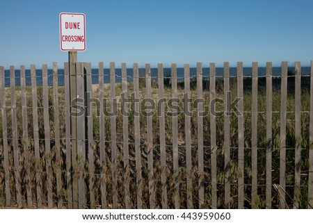 Beach Dune Crossing Sign and Fence