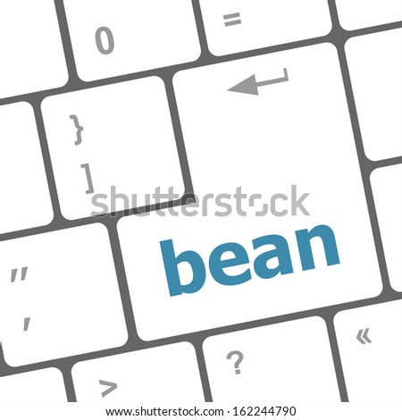 bean word on keyboard key, notebook computer button, raster