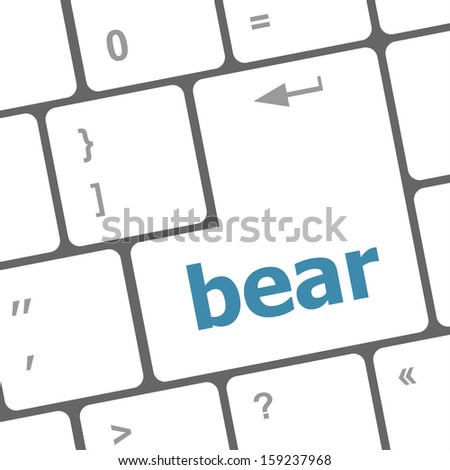 bear word on keyboard key, notebook computer button, raster