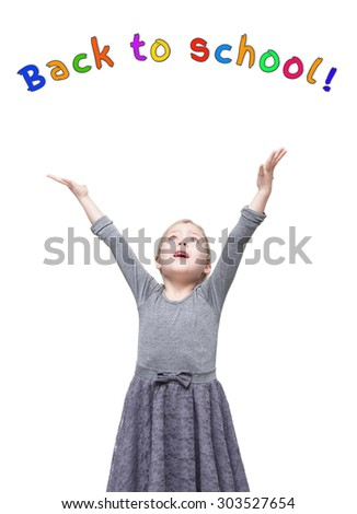 Beautiful little girl with hands up. Back to school. Isolated over white background - stock photo
