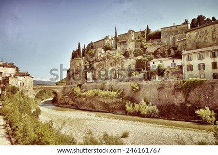 Beautiful Medieval Village of Vaison la Romaine, Provence, France. Filtered image, vintage effect applied