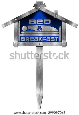 Bed and Breakfast - Metal Sign / Metallic and blue sign in the shape of house with text Bed & Breakfast and pole. Isolated on white background - stock photo