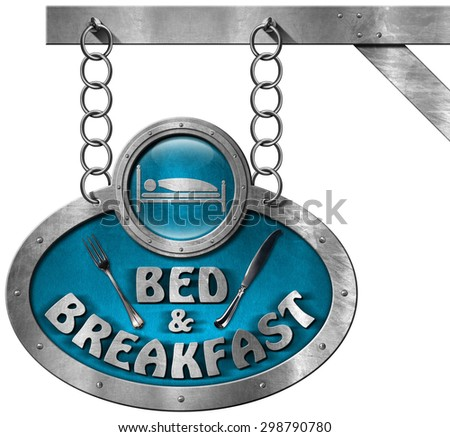 Bed and Breakfast - Sign with Chain / Metal sign with text Bed & Breakfast and silver cutlery. Hanging from a metal chain and isolated on white background - stock photo
