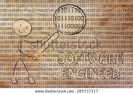 being a software engineer: man checking binary code with a magnifying glass
