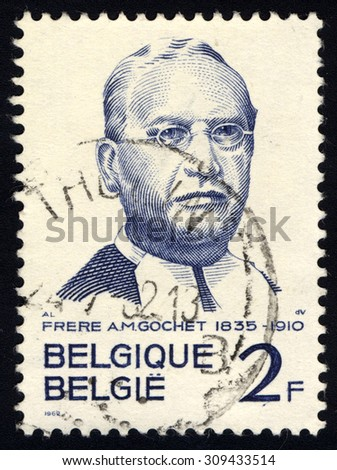 BELGIUM - CIRCA 1962: A stamp printed in Belgium shows portrait of Frere A.M. Gochet (1835-1910), circa 1962