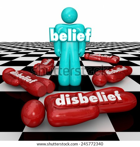 Belief word on a confident person standing as winner or victor on a chess board while others with disbelief or doubt fall or lose the competition, game or life - stock photo
