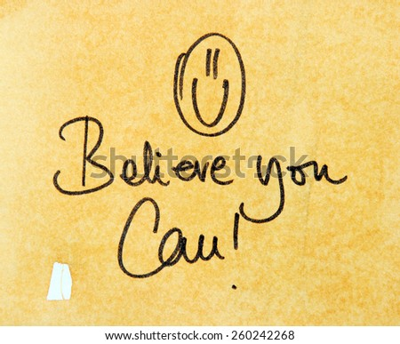 believe you can - stock photo