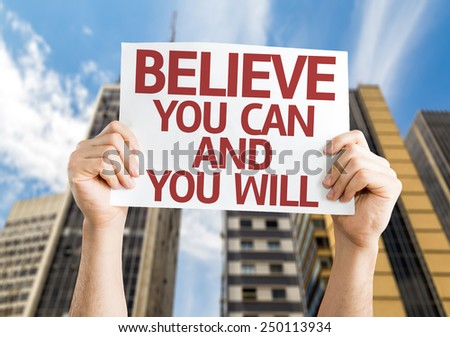 Believe You Can and You Will card with a urban background - stock photo